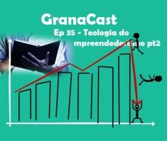 Logo episódio 35 Granacast